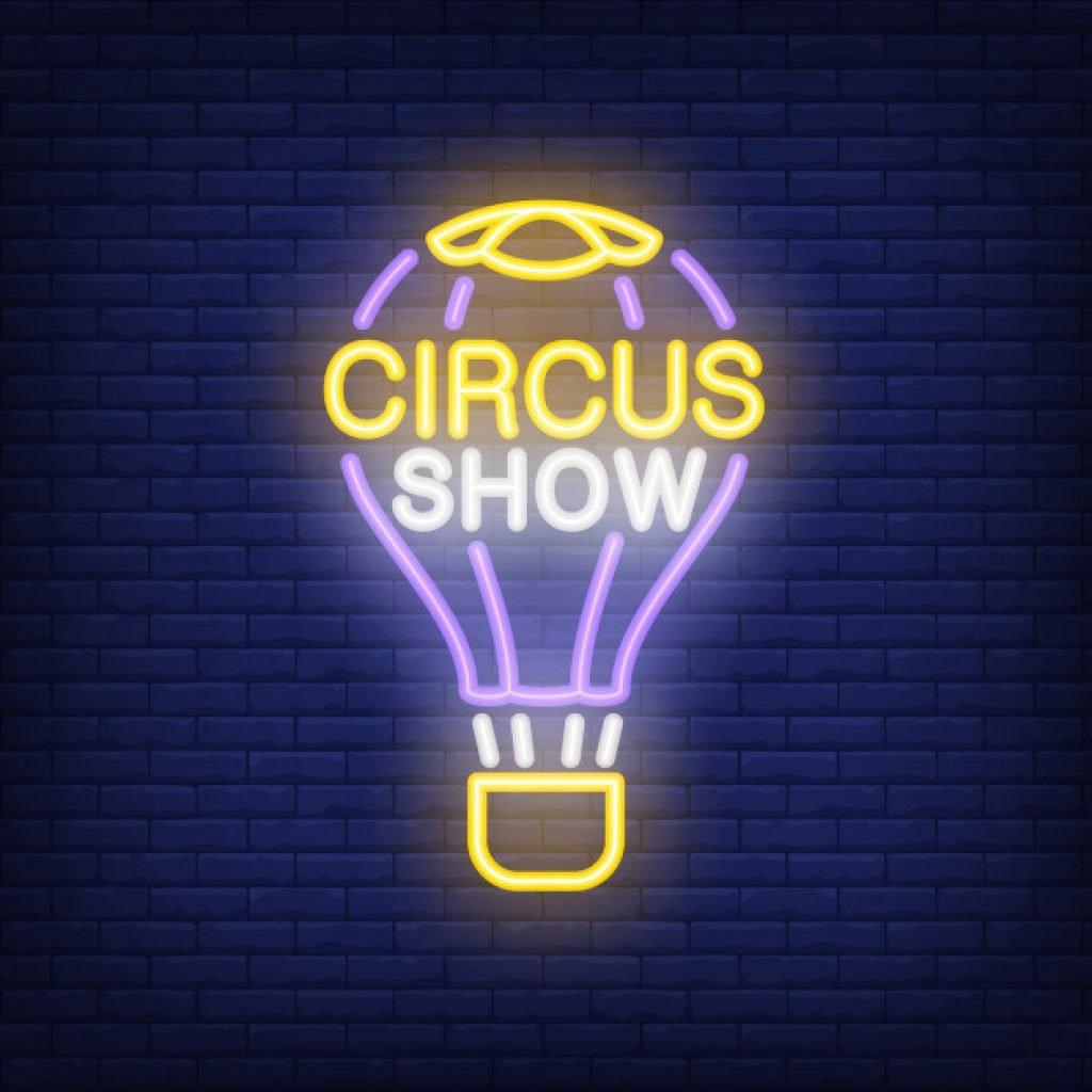 circus show glow in the dark sign
