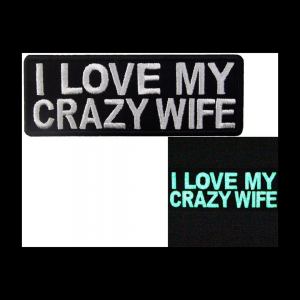 glow in the dark I love my crazy wife morale patch