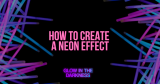 How to create a neon effect